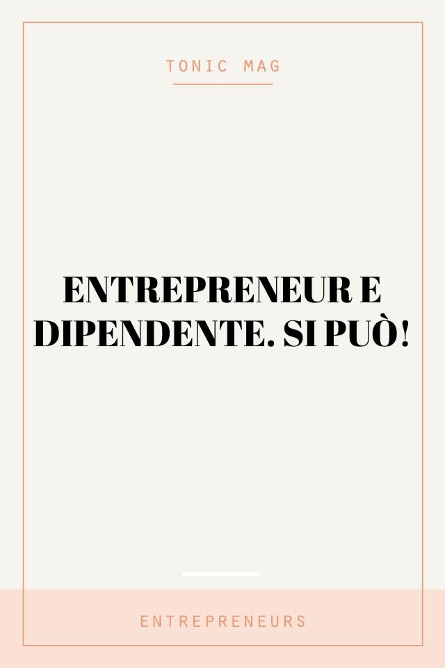 entrepreneur e dipendente